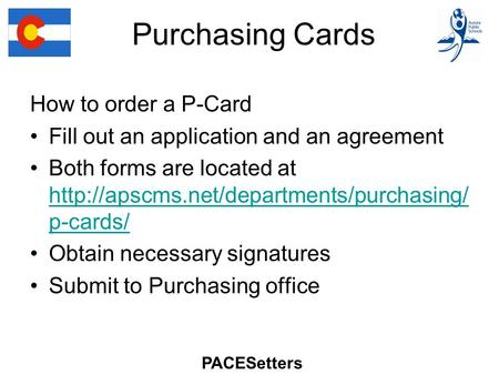 Purchasing Cards How to order a P-Card Fill out an application and an agreement Both forms are located at  p-cards/