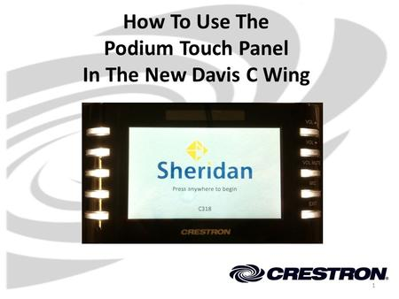 How To Use The Podium Touch Panel In The New Davis C Wing 1.