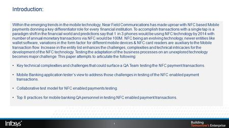 1 Introduction: Within the emerging trends in the mobile technology, Near Field Communications has made uproar with NFC based Mobile payments donning a.