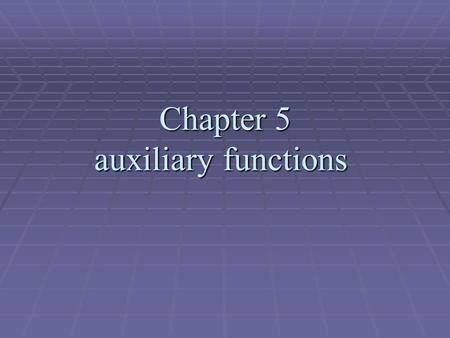 Chapter 5 auxiliary functions. 5.1 Introduction The power of thermodynamics lies in its provision of the criteria for equilibrium within a system and.
