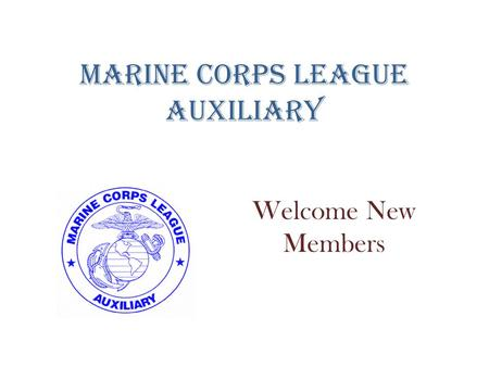 Marine Corps League Auxiliary Welcome New Members.