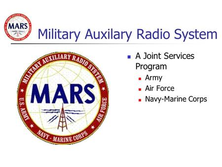 Military Auxilary Radio System A Joint Services Program Army Air Force Navy-Marine Corps.