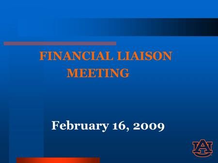 FINANCIAL LIAISON MEETING February 16, 2009. Property Management John Asmuth Property Services.