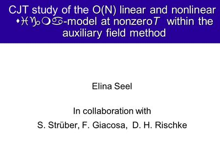 O(N) linear and nonlinear sigma-model at nonzeroT within the auxiliary field method CJT study of the O(N) linear and nonlinear sigma-model at nonzeroT.