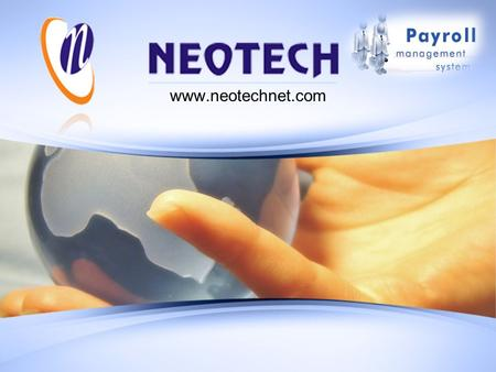 Www.neotechnet.com. Payroll Management About NEOTECH - leader in Sourcing and Outsourcing Services with interests across Manufacturing and Information.