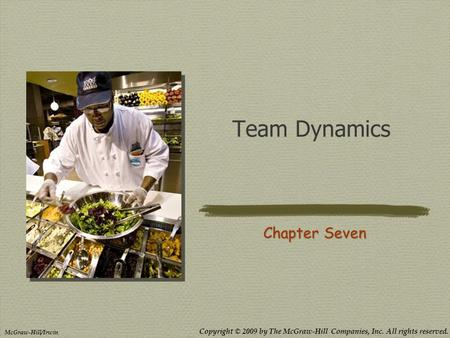 Team Dynamics Chapter Seven.