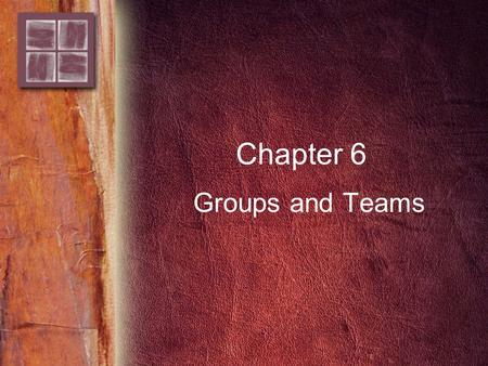 Chapter 6 Groups and Teams. Copyright © 2006 by Thomson Delmar Learning. ALL RIGHTS RESERVED. 2 Purpose and Overview Purpose –To understand effective.