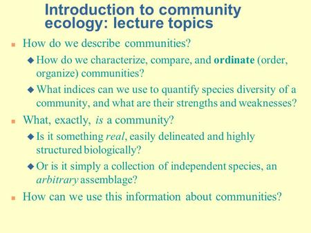 Introduction to community ecology: lecture topics