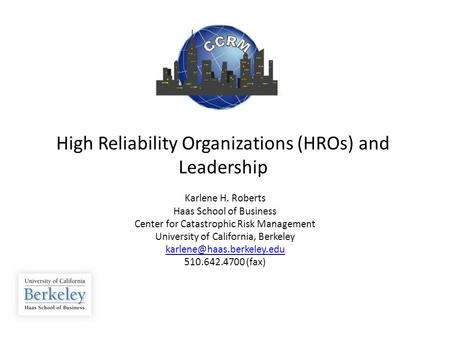 High Reliability Organizations (HROs) and Leadership
