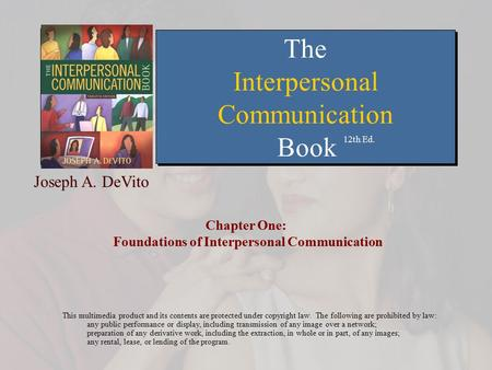 Chapter One: Foundations of Interpersonal Communication