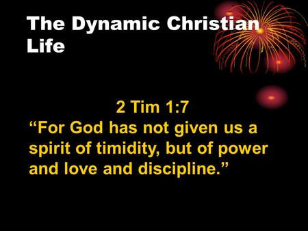 The Dynamic Christian Life