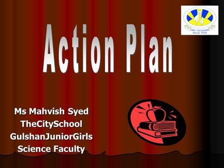Ms Mahvish Syed TheCitySchoolGulshanJuniorGirls Science Faculty.