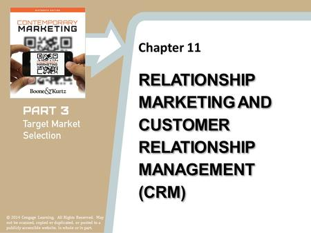 Chapter 11 © 2014 Cengage Learning. All Rights Reserved. May not be scanned, copied or duplicated, or posted to a publicly accessible website, in whole.