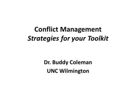 Conflict Management Strategies for your Toolkit