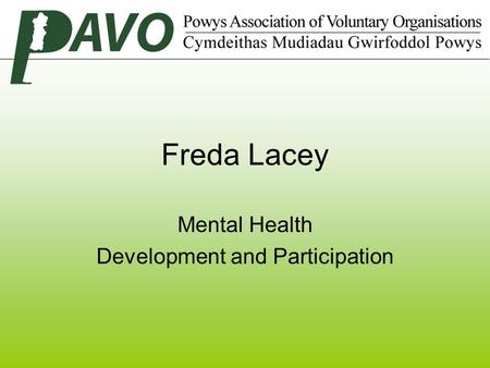 Freda Lacey Mental Health Development and Participation.