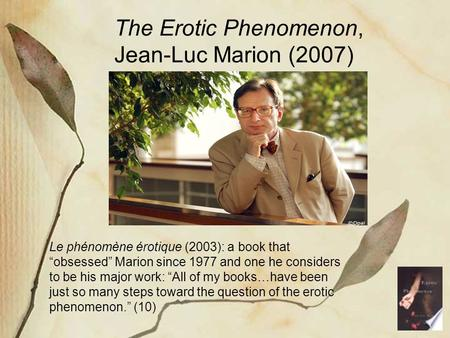 The Erotic Phenomenon, Jean-Luc Marion (2007)