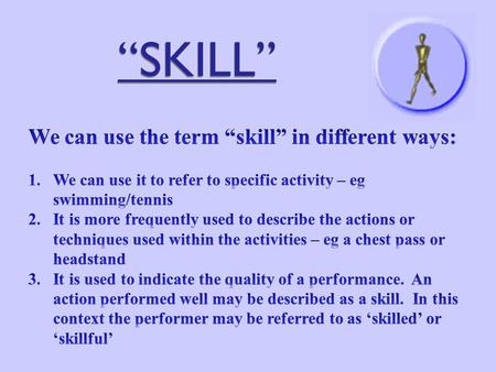 """SKILL"". Characteristics of SKILL Watch the following clips of these elite gymnasts. Write a list of words that you think would best describe the performances?"