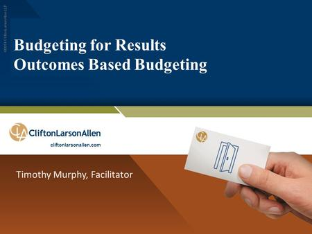 Budgeting for Results Outcomes Based Budgeting