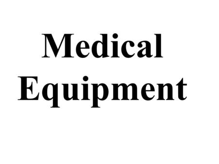 Medical Equipment. Safe Medical Devices Act (SMDA) Hospitals must report to the FDA an event, when it is suspected that a defective product and/or malfunctioning.