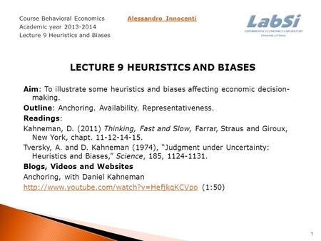 heuristics and biases explained Explaining human judgment failures: heuristics and biases from the laboratory to the field  dale griffin and thomas gilovich describe interesting and important insights from the study of heuristics and biases  the operation of the representativeness and availability heuristics help explain the prevalence of what kahneman and tversky.