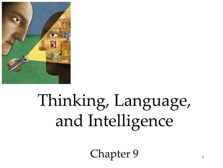 Thinking, Language, and Intelligence Chapter 9
