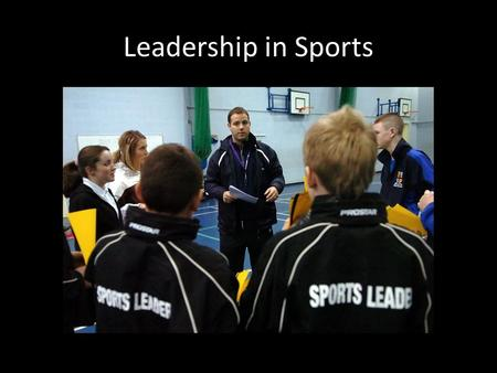 Leadership in Sports. Limitations to Leadership Insecurity- people need constant validation, cover up with false confidence and ego Fear of Rejection-