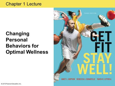 Changing Personal Behaviors for Optimal Wellness