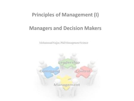 Principles of Management (I) Managers and Decision Makers