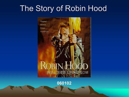The Story of Robin Hood 060102.