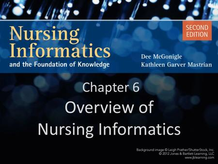 Overview of Nursing Informatics
