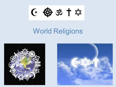 World Religions. Hindu Symbols Aum – 3 sounds, 3 worlds (earth, atmosphere, heaven), 3 gods (Brahma, Vishnu, Siva), 3 scriptures (Rg, Yajur,