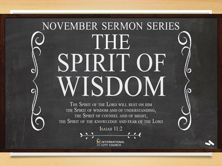 And the Spirit of the Lord will rest on him— the Spirit of wisdom and understanding, the Spirit of counsel and might, the Spirit of knowledge and the.