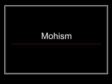 Mohism.