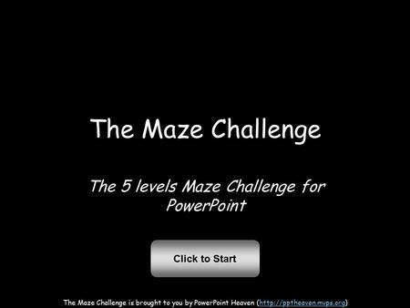 The 5 levels Maze Challenge for PowerPoint