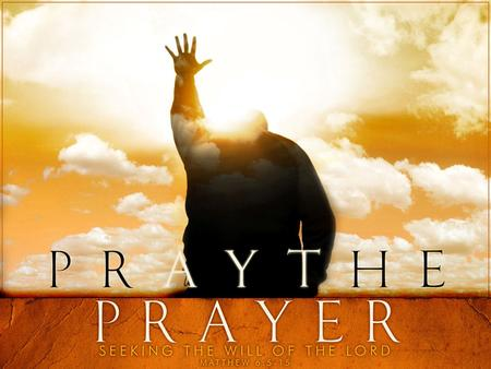 "Matthew 6:5–15 (ESV) 5 ""And when you pray, you must not be like the hypocrites. For they love to stand and pray in the synagogues and at the street corners,"