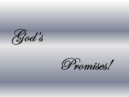 "God's Promises!. ""WE HAS SEEN THE ENEMY…AND THEY IS US!"""