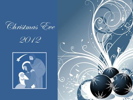 Christmas Eve 2012. 'O Holy Night' Nicole Cruz Welcome to Trinity Bible Church.