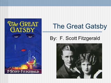 jay gatsby a representation of magic in the great gatsby by f scott fitzgerald How can the answer be improved.