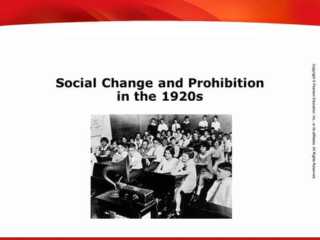 TEKS 8C: Calculate percent composition and empirical and molecular formulas. Social Change and Prohibition in the 1920s.