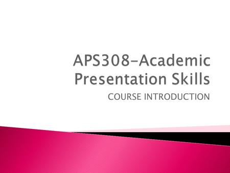 COURSE INTRODUCTION.  INSTRUCTOR NAME:  OFFICE :  PHONE:  E-MAIL:
