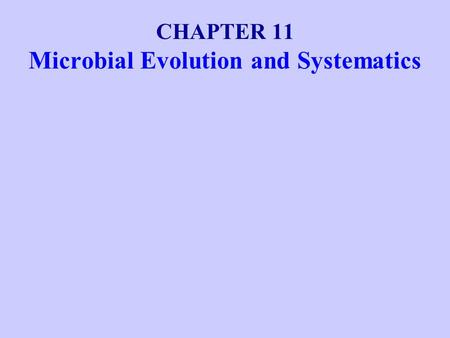 Microbial Evolution and Systematics