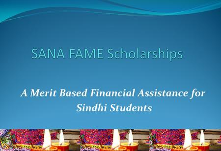 A Merit Based Financial Assistance for Sindhi Students.