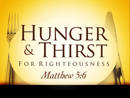"Hunger & Thirst. Isaiah 55:1-3 1.""Ho! Every one who thirsts, come to the waters; And you who have no money come, buy and eat. Come, buy wine and milk."