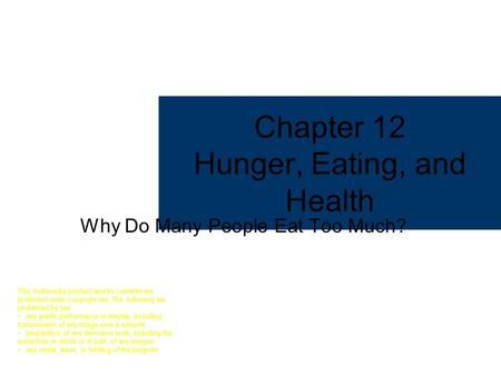 Chapter 12 Hunger, Eating, and Health