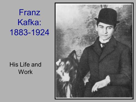 Franz Kafka: 1883-1924 His Life and Work. Kafka's Parents Julie Löwy Hermann Kafka 1852-19311856-1934.