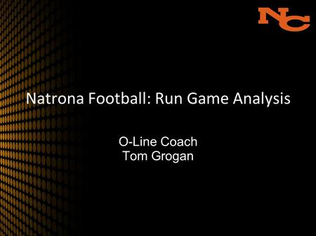 Natrona Football: Run Game Analysis O-Line Coach Tom Grogan.