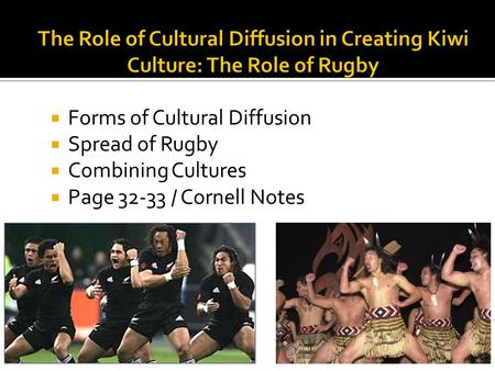 Forms of Cultural Diffusion Spread of Rugby Combining Cultures