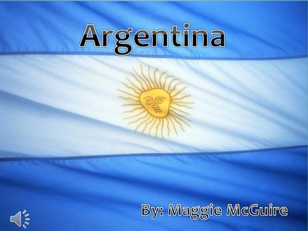 Buenos Aires Flag History Language Religion Sports Music Animals.
