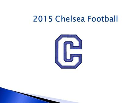 2015 Chelsea Football.  Responsibility  At home  At school  At football.