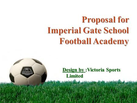 Design by :Victoria Sports Limited. 0.1 Introduction In the real world, an Academy is an organized college or institution, where special subjects or skills.